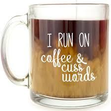 amazon com i run on coffee and cuss words glass coffee mug