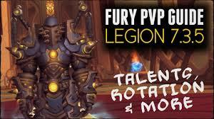 Bajheera Legion Arms Warrior Talent Guide Pve Pvp Basic Fury Warrior Pvp Guide Legion 7 3 5 Talents Rotation