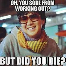 Sore Muscles Meme - sore muscles to rest or workout that is the question shape