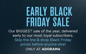 adorama black friday 2017 adorama exclusive early black friday sales event limited time