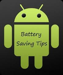 save battery on android how to save battery in android phones android advices