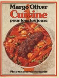 livre de cuisine pour tous les jours cuisine pour tous les jours plats en casserole et ragoûts