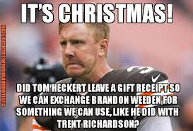 Cleveland Browns Memes - cleveland browns memes all i want for christmas is this weekend s