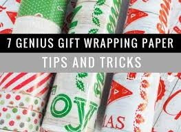 christmas gift wrap paper 7 genius gift wrapping paper tips and tricks this worthey
