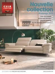 canapé cuir center prix catalogue cuir center collection printemps 2015 catalogue az