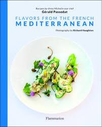 ma cuisine fr gérald passedat ma méditerranée cuisine