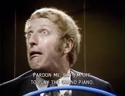 i u0027m off to play the grand piano monty python pinterest