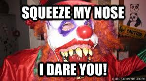 Creepy Clown Meme - evil clown memes quickmeme
