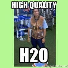 High Quality Meme Generator - high quality h2o the waterboy meme generator