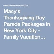 how to enjoy the macys thanksgiving day parade in new york city
