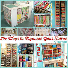 20 ideas to help you organize your fabric stash