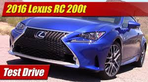 2016 lexus rc 200t coupe review 2016 lexus rc 200t test drive youtube