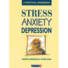 Stress Anxiety Depression By Martin Simmons \u0026amp; Peter Daw :: Sports ... - stress%20anxirty%20depression