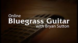 bluegrass guitar lessons with bryan sutton artistworks