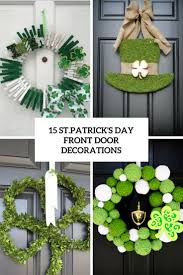 day door decorations 15 st s day front door decorations shelterness