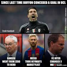 Chions League Meme - and buffon finally conceded a goal in chions league soccer