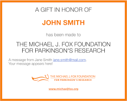 gifts to give the from the of honor the michael j fox foundation donation form