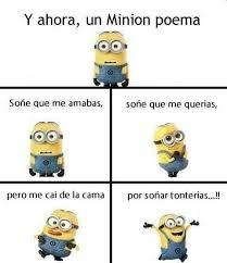 Minions Memes En Espaã Ol - y ahora un minion poema buscar con google frases