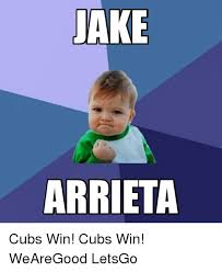 Chicago Cubs Memes - jake arrieta cubs win cubs win wearegood letsgo chicago cubs