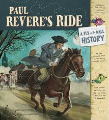 paul revere s ride book a fly on the wall history paul revere s ride kingsley