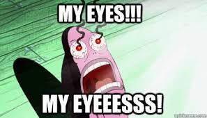 I Got My Eyes On You Meme - oh no you got oti e in your eyes pharmacymemes