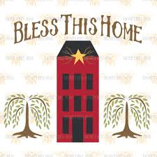primitive bless this home saltbox svg primitive home svg prim