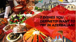 cuisine azerbaidjan azerbaijani cuisine