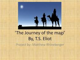 ppt u0027the journey of the magi u0027 by t s eliot powerpoint