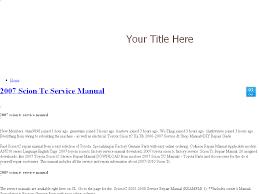 100 2007 scion tc repair guide club scion tc forums window