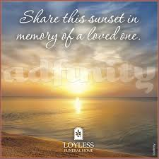 this sunset in memory of a loved one adfinity