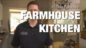 farmhouse kitchen design tips u0026 more youtube
