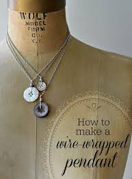 How To Make Jewelry Out Of Wire - wire wrapping tutorial how to wire wrap buttons to make an easy