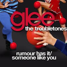 adele rumour has it glee user blog tails19950 the troubletones cd glee tv show wiki