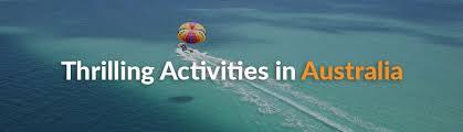 Seeking Australia Top 10 Thrill Seeking Outdoor Activities And Adventures In Australia