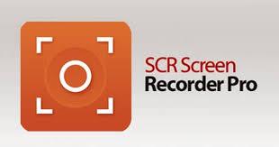 scr screen recorder apk scr pro best screen recording app