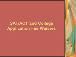 sat act and college application fee waivers sat fee waivers the