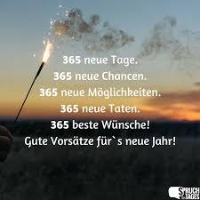 spr che zum neuen neue tage 365 neue chancen 365 neue möglichkeiten 365 neue