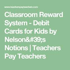 debit cards for kids classroom reward system debit cards for kids by nelson s notions