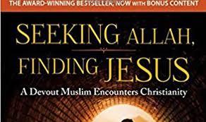 Seeking Jesus Book Review Seeking Allah Finding Jesus Jacob S