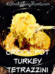 crock pot turkey tetrazzini