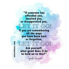 picture quotes let it go feeling hurt by friends family or your partner read this now