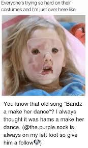 Bands Will Make Her Dance Meme - 25 best memes about bandz a make her dance bandz a make her