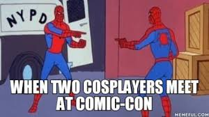 Comic Con Meme - when two cosplayers meet at comic con funny memes daily lol pics