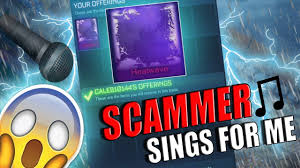 his and items so scammer sing for his items back rocket