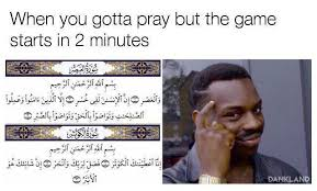 Islamic Memes - these 21 muslim memes will have you dying of laughter