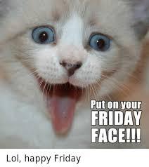 Grumpy Cat Friday Meme - put on your friday face lol happy friday friday meme on sizzle
