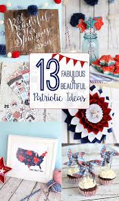 13 fabulous patriotic ideas blooming homestead