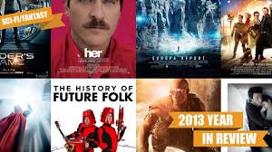 film thriller hollywood terbaik 2013 year in review the 13 best sci fi and fantasy films of 2013