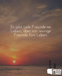 gibt viele freunde im leben aber nur wenige freunde fürs leben - Freunde Fürs Leben Sprüche