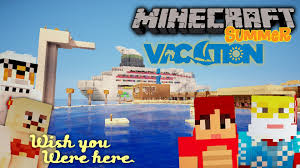 Vacation Home Decor by Minecraft Awesome Summer Vacation Youtube